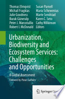 Urbanization  Biodiversity and Ecosystem Services  Challenges and Opportunities