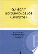 Química y bioquímica de los alimentos II