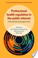 Professional Health Regulation In The Public Interest