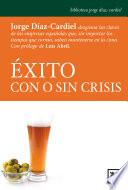 xito con o sin crisis