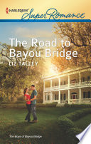 The Road to Bayou Bridge