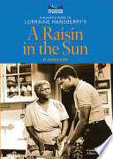 A Reader s Guide to Lorraine Hansberry s A Raisin in the Sun