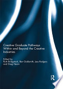 Creative graduate pathways within and beyond the creative industries