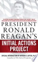 President Ronald Reagan S Initial Actions Project