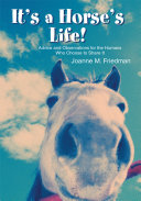 It's a Horse's Life!