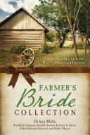 The Farmer s Bride Collection