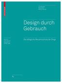Design durch Gebrauch