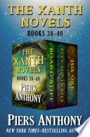 The Xanth Novels Books 38–40 Board Stiff, Five Portraits, and Isis Orb