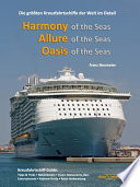 Guide: Harmony of the Seas, Allure of the Seas, Oasis of the Seas