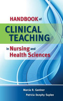 Handbook of Clinical Teaching in Nursing and Health Sciences