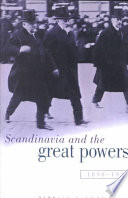 Scandinavia And The Great Powers 1890 1940