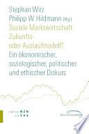 Soziale Marktwirtschaft: Zukunfts- oder Auslaufmodell?