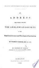 The Duty And Rewards Of Original Thinking An Address Delivered Before The Adelphian Society Of The Hamilton Literary And Theological Institution Dec 23 1841