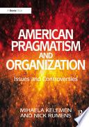 American Pragmatism and Organization