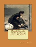 Daniel Deronda  1876  By  George Eliot    NOVEL