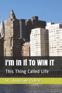 I m In It To WIN IT Book PDF