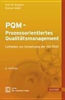 PQM - Prozessorientiertes Qualitätsmanagement
