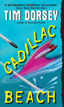 Cadillac Beach : meds! the thrill-killing floridaphile needs to get to...