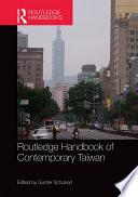 Routledge Handbook of Contemporary Taiwan