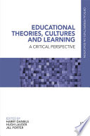 Educational Theories  Cultures and Learning