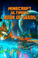 Minecraft Ultimate Book Of Seeds