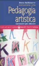 Iniziazione alla pedagogia artistica  Conoscersi per educare