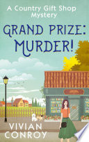 Grand Prize  Murder   A Country Gift Shop Cozy Mystery series  Book 2