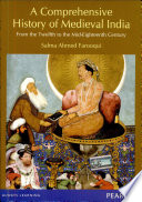 A Comprehensive History Of Medieval India : ...
