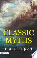 The Classic Myths