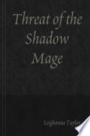 Threat of the Shadow Mage Book PDF
