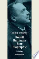 Rudolf Bultmann - Eine Biographie