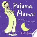 Pajama Mamas