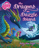 My Little Pony: The Dragons on Dazzle Island Canceled Because The Great Dragon Migration