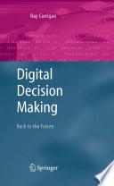 Digital Decision Making
