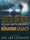 Robert Ludlum s Jason Bourne in The Bourne Legacy