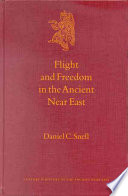 Flight and Freedom in the Ancient Near East