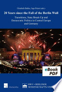 20 Years Since The Fall Of The Berlin Wall : the beginning of the end of...