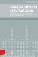 European Missions in Contact Zones