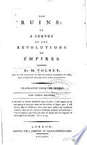 The Ruins  Or  A Survey of the Revolutions of Empires
