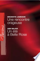 Une rencontre orageuse   Un   t      Belle Rose  Harlequin Passions