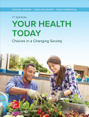 Loose Leaf for Your Health Today  Choices in a Changing Society