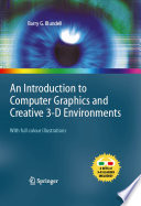 An Introduction to Computer Graphics and Creative 3 D Environments