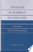 The Failure of Grassroots Pan Africanism