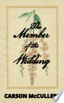 The Member of the Wedding Book PDF
