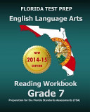 Florida Test Prep English Language Arts Reading Workbook Grade 7