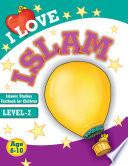 I Love Islam 2  Goodword