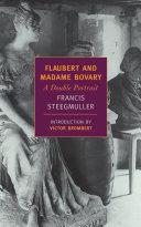 Flaubert and Madame Bovary