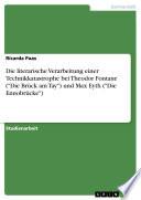 Die literarische Verarbeitung einer Technikkatastrophe bei Theodor Fontane   Die Br  ck am Tay   und Max Eyth   Die Ennobr  cke
