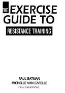 The Exercise Guide to Resistance Training