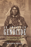 An American Genocide California Indians Under United States Rule